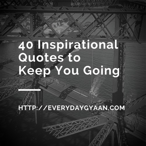 inspirational quotes to keep you going