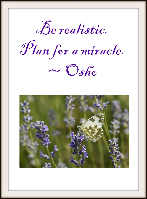 be realistic plan for a miracle