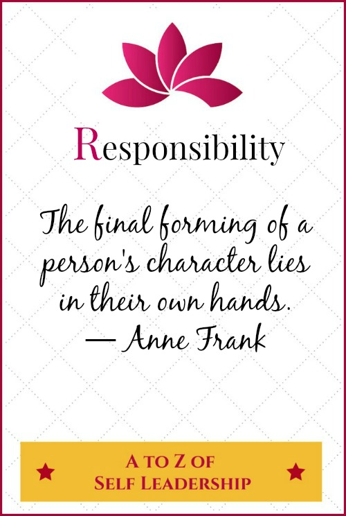 Responsibility – A to Z of Self Leadership