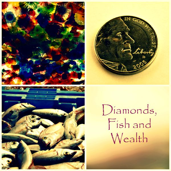Diamonds Fish and Wealth