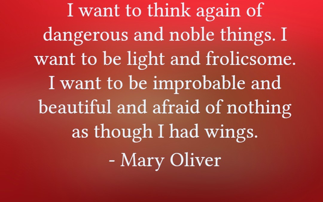 Inspirational Mary Oliver Quotes