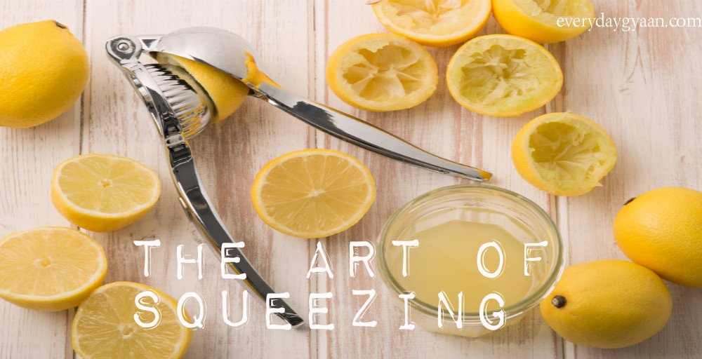 The Art Of Squeezing