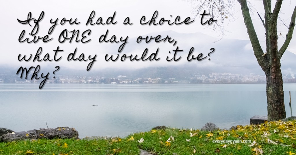 what-day-would-you-live-over