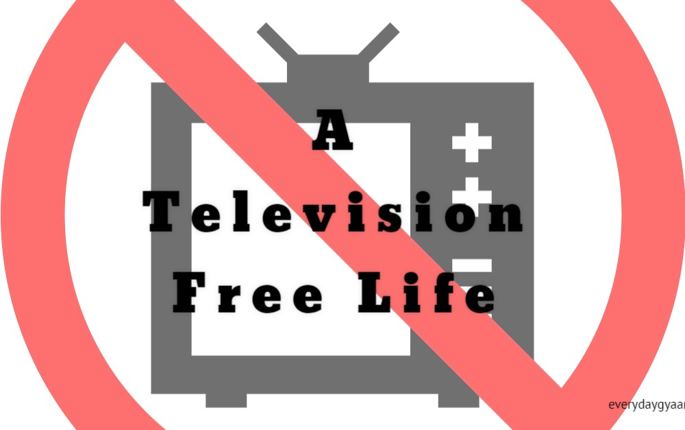 A Television Free Life #MondayMusings