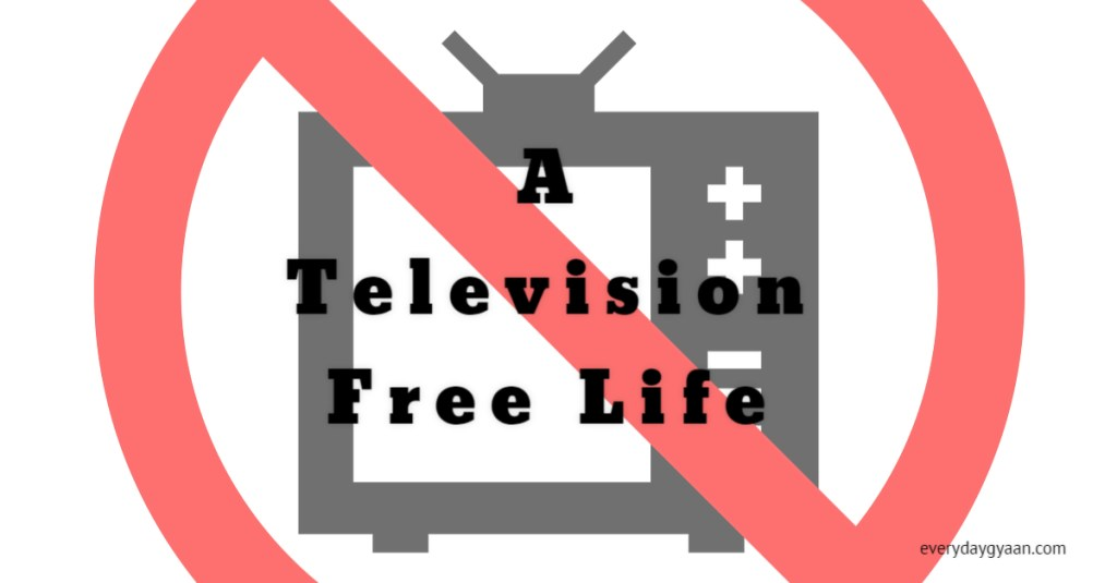 a-television-free-life