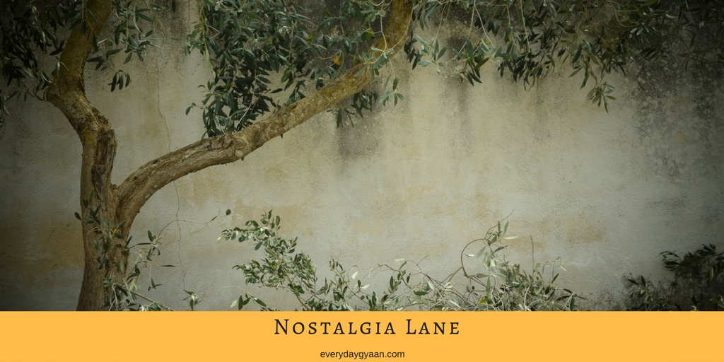 Nostalgia A Dead End Lane?  #MondayMusings