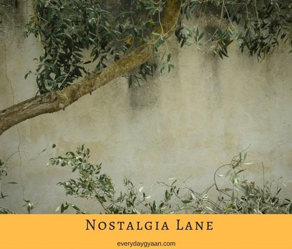 Nostalgia A Dead End Lane?  #MondayMusings