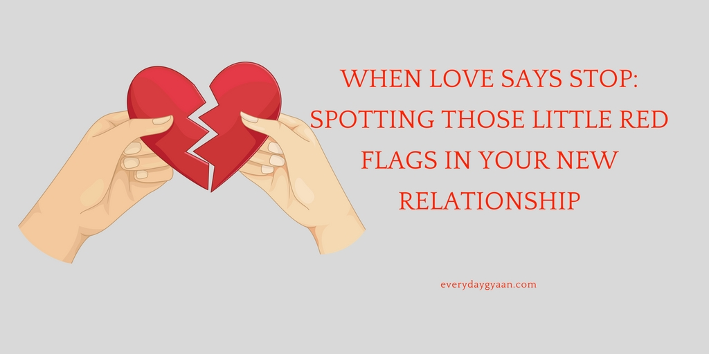 Spotting Those Little Red Flags in Your New Relationship