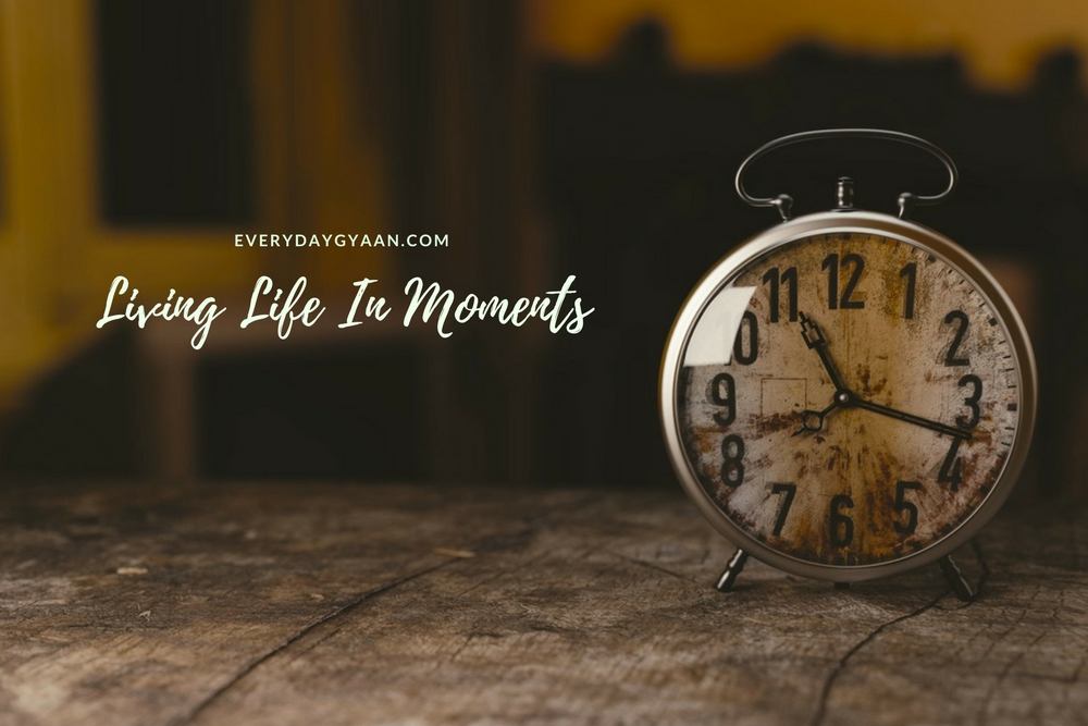 Living Life In Moments  #MondayMusings