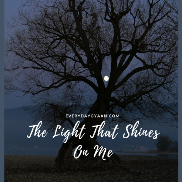 The Light That Shines on Me #MondayMusings