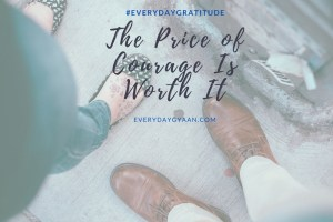 The Price of Courage
