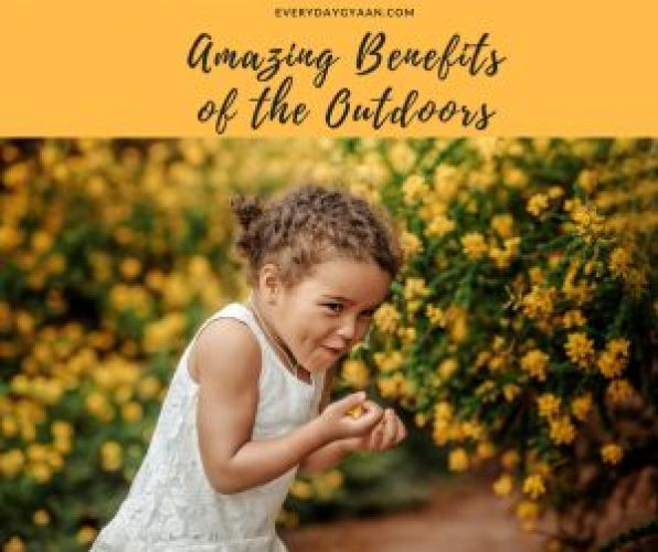 Amazing Benefits of the Outdoors