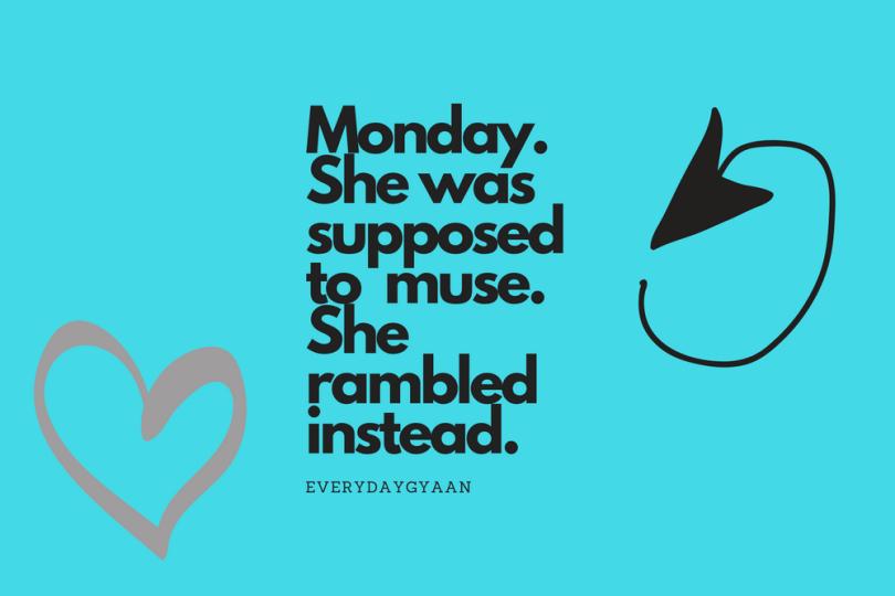 More like Monday Ramblings