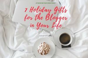 7 Holiday Gifts for the Blogger in Your Life