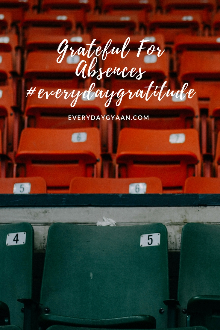 We are taught to be grateful for what we have received and getting things we want. But let's think about being grateful for what we don't receive, what might have been taken from us. Let's be grateful for the opportunities and blessings that absences bring our way.