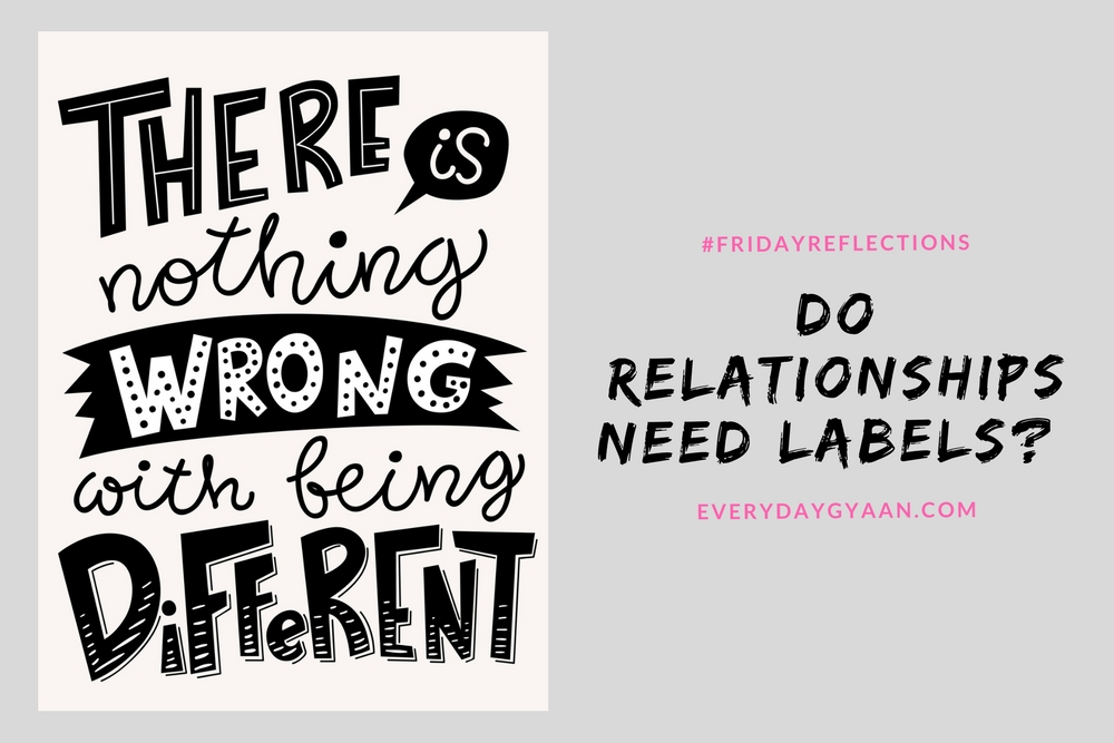 Do Relationships Need Labels? #FridayReflections