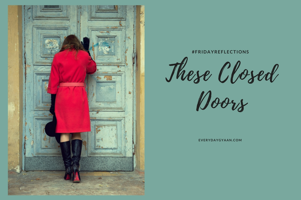 These Closed Doors #FridayReflections