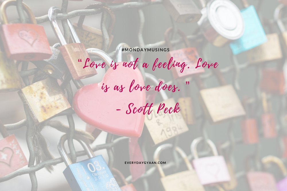 Love is as love does #MondayMusings #MondayBlogs