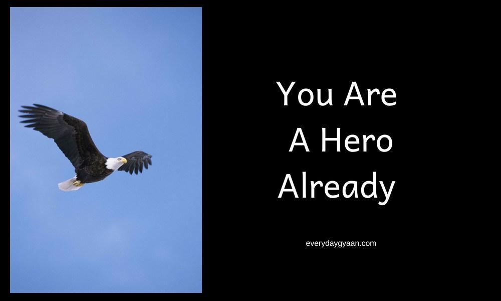 You Are A Hero Already #writebravely