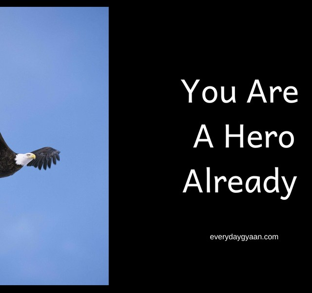 You Are A Hero Already