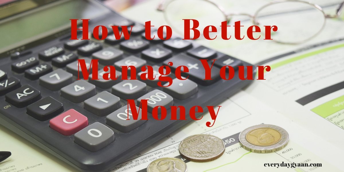 How to Better Manage Your Money
