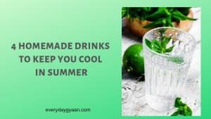 4 Homemade Drinks To Keep You Cool In Summer