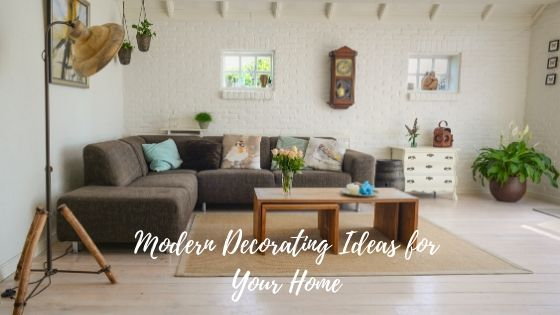 Modern Decorating Ideas for Your Home