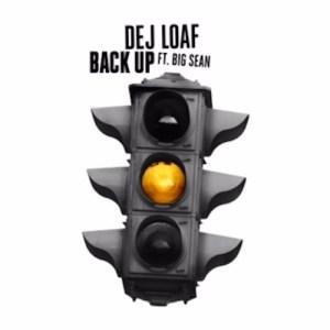 mp3-deJ-loaf-Back-Up-Ft-Big-Sean-cover