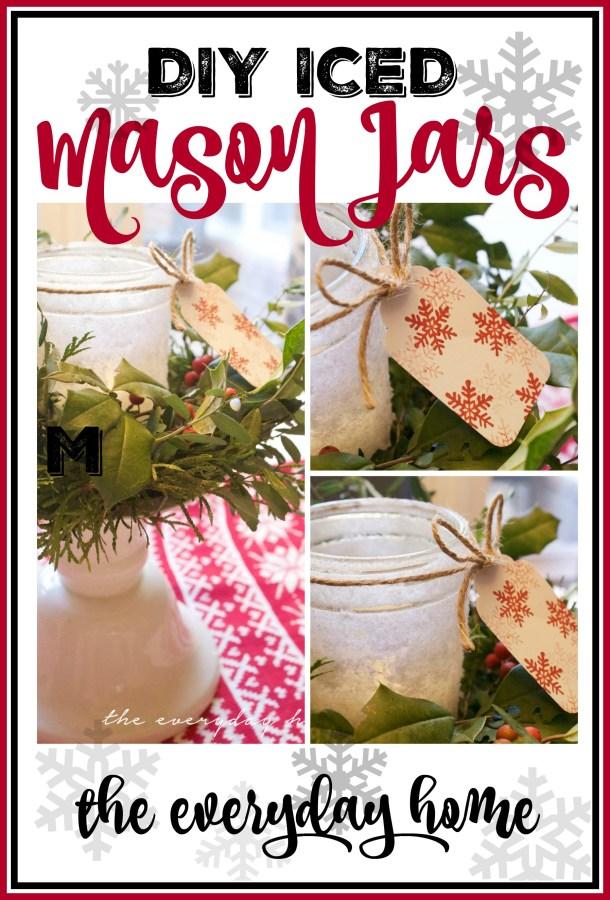 DIY Iced Mason Jars | The Everyday Home | www.everydayhomeblog.com