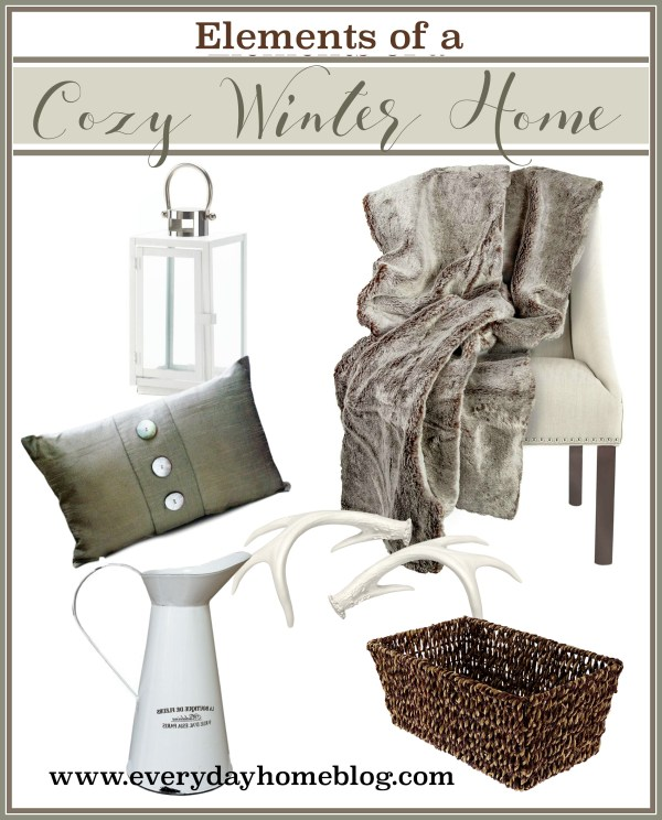 Elements of a Cozy Winter Home   The Everyday Home