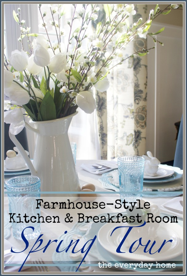 Spring Kitchen and Breakfast Room Tour   The Everyday Home