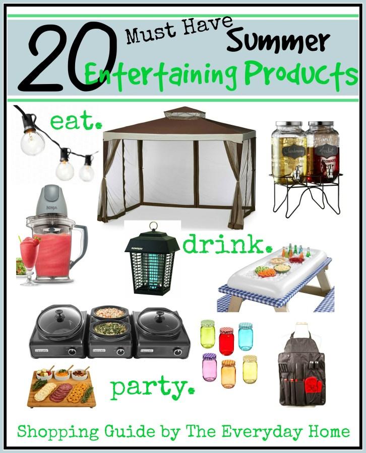 20 Must Have Summer Entertaining Products   everydayhomeblog.com