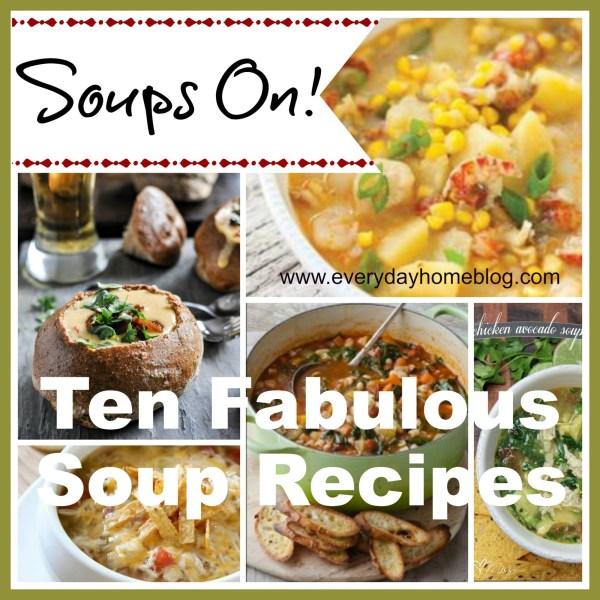 Ten-Soup-Recipes-for-Fall   The Everyday Home   www.everydayhomeblog.com
