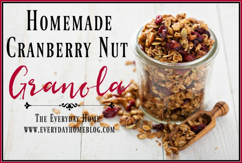 Homemade-Cranberry-Nut-Granola | The Everyday Home | www.everydayhomeblog.com