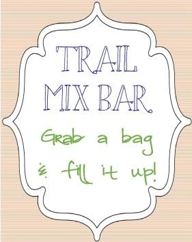 Trail Mix Bar Sign