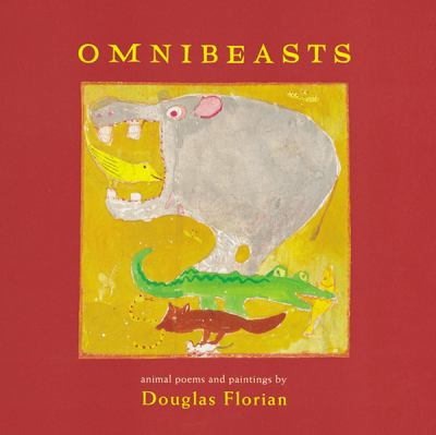 Omnibeasts, by Douglas Florian