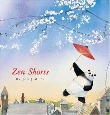 Zen Shorts, by Jon J Muth