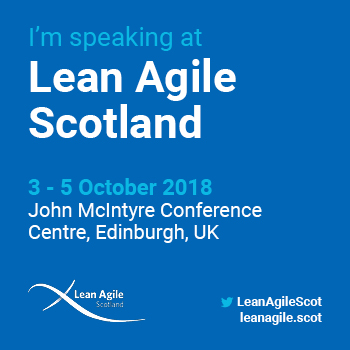 Speaking at Lean Agile Scotland 2018