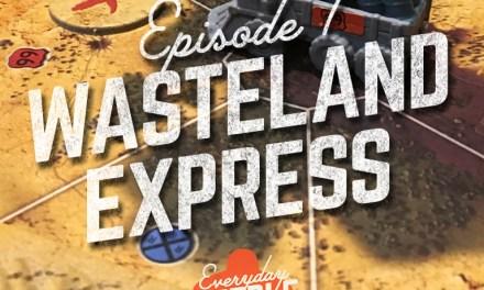 Episode 1 : Wasteland Express