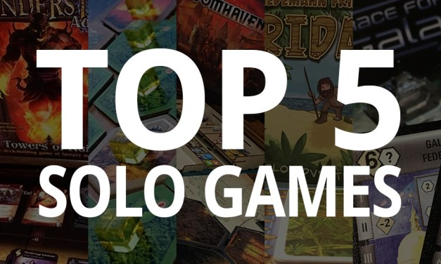 Steve's Top 5 Solo Games