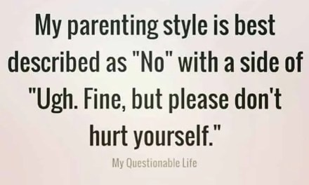 What I say Everyday To My Kids