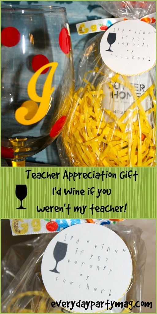 Everyday Party Magazine Free Teacher Appreciation Gift Tag I'd wine if you weren't my teacher