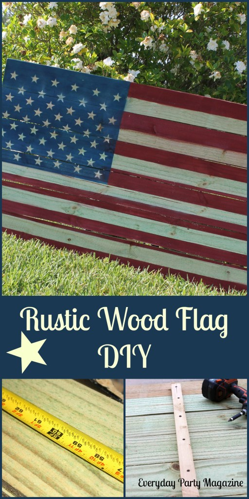 Everyday Party Magazine Rustic Wood Flag DIY