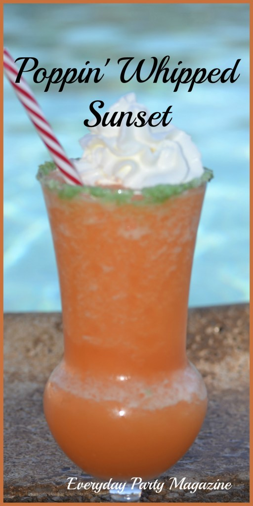 Everyday Party Magazine Poppin Whipped Sunset Cocktail
