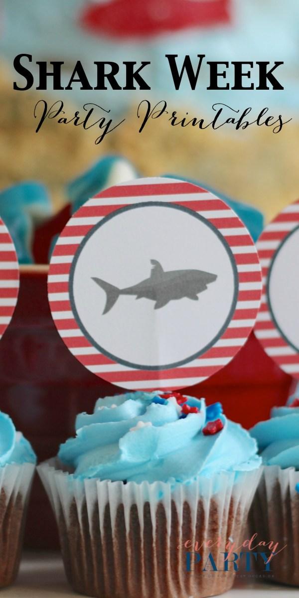 Everyday Party Magazine Shark Week Party Printables