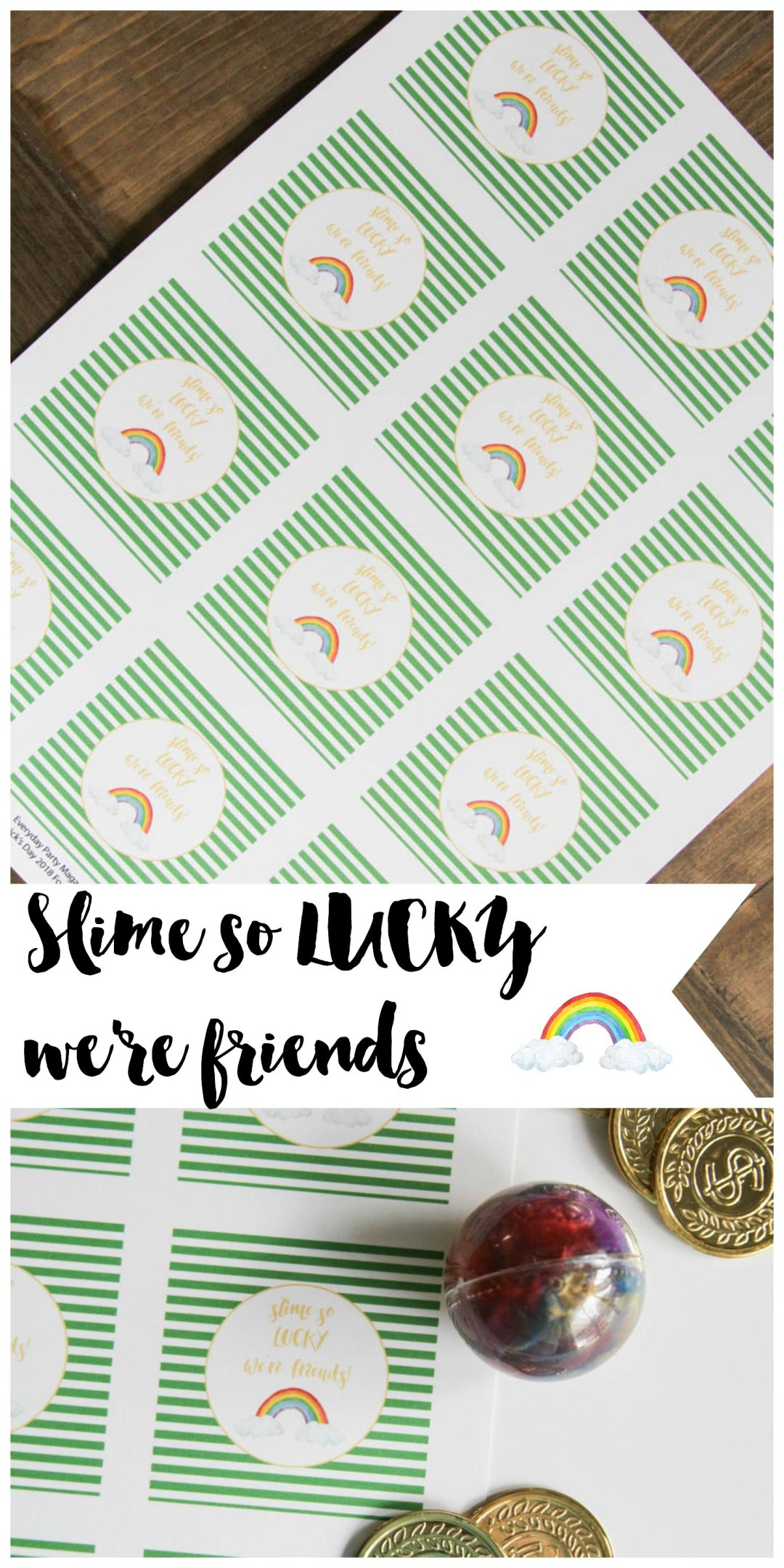 Everyday Party Magazine Slime So Lucky We're Friends #Slime #StPatricksDay #StPatsTreats
