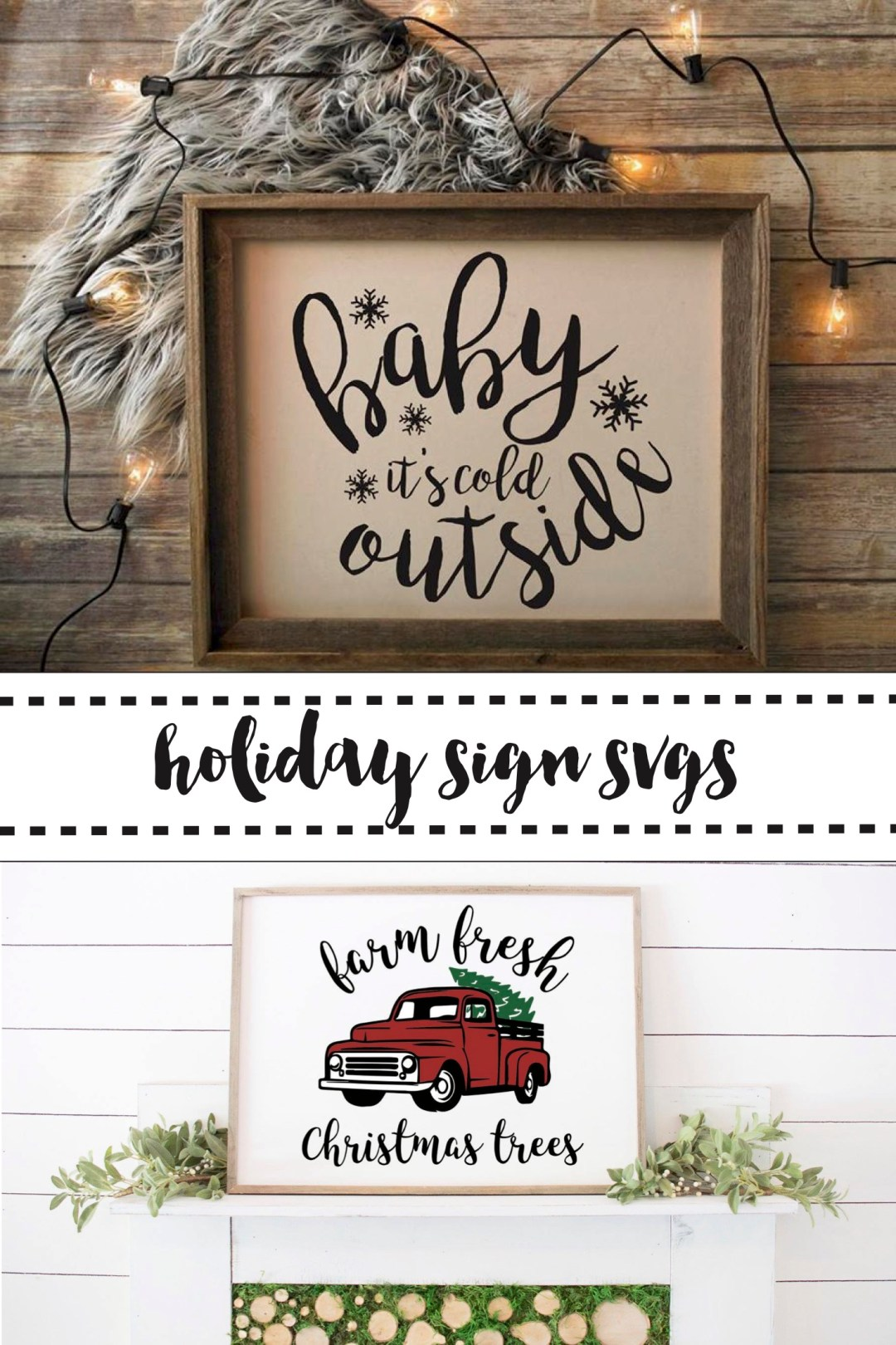 Farmhouse Style Holiday Signs