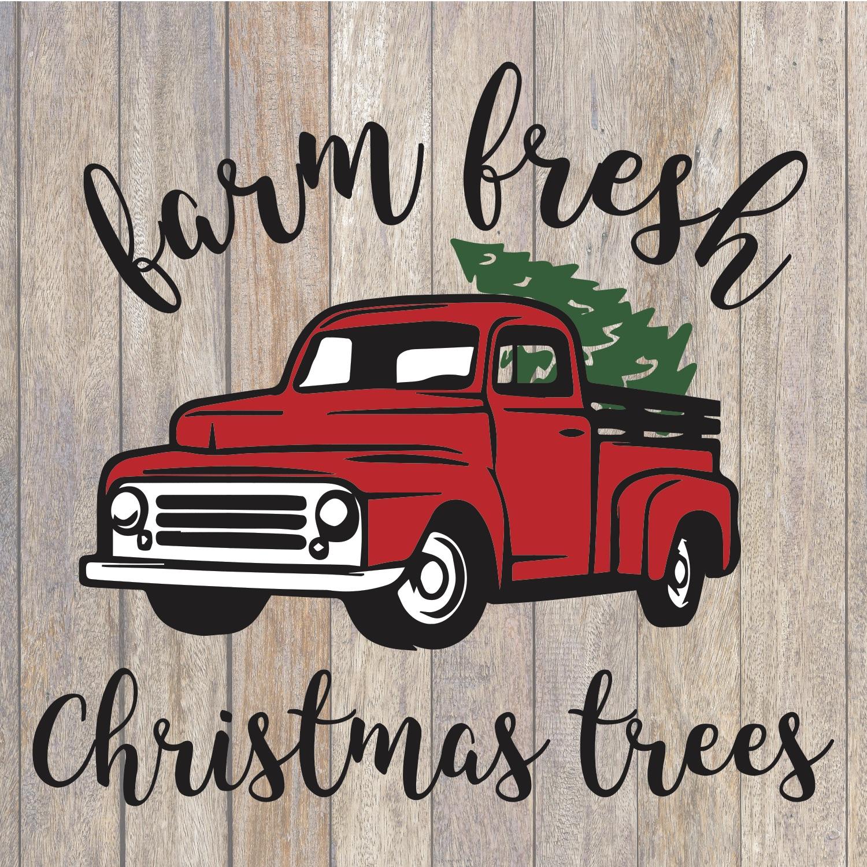 Fresh Christmas Trees Svg.Farm Fresh Christmas Trees Truck Svg Christmas Svg Holiday Svg