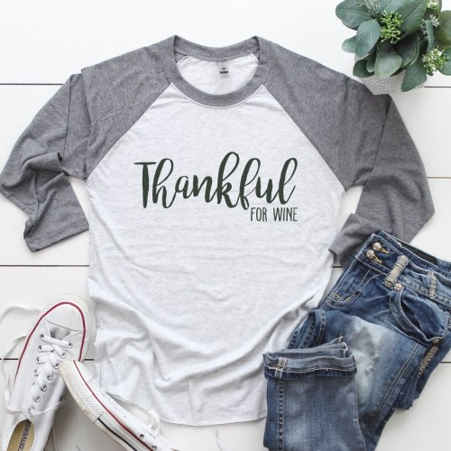 Thankful For Wine Raglan Shirt