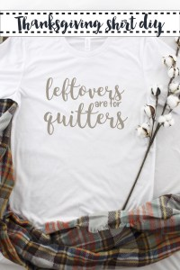Leftovers are for Quitters shirt Cotton Stem